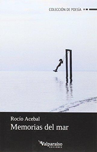 Memorias del mar (Colección Valparaíso de Poesía)