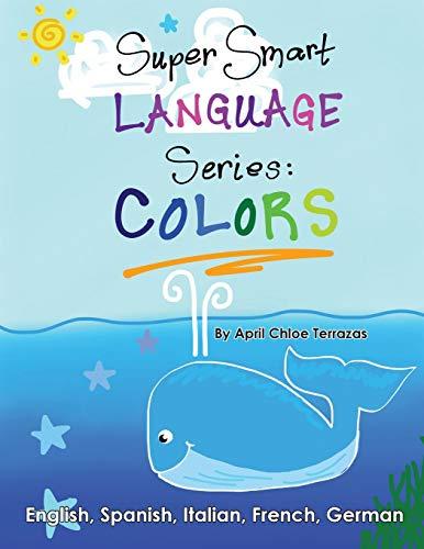 Super Smart Language Series: COLORS