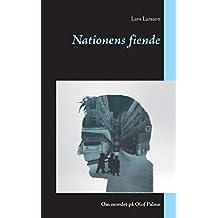 Nationens fiende: Om mordet på Olof Palme