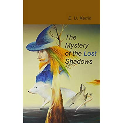 The Mystery of the Lost Shadows