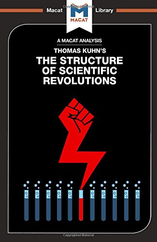 The Structure of Scientific Revolutions (The Macat Library) por Jo Hedesan