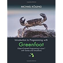 Introduction to Programming with Greenfoot: Object-Oriented Programming in Java with Games and Simulations: Volume 2