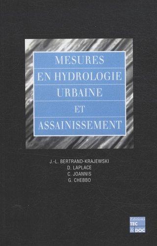 Mesures en hydrologie urbaine et assainissement : Pack en 3 volumes : Tomes 1 à 3 par Ghassan Chebbo