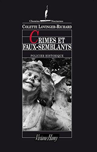 Crimes et faux-semblants par Colette Lovinger-Richard