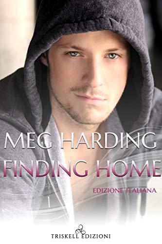Finding Home – Edizione italiana di [Harding, Meg]
