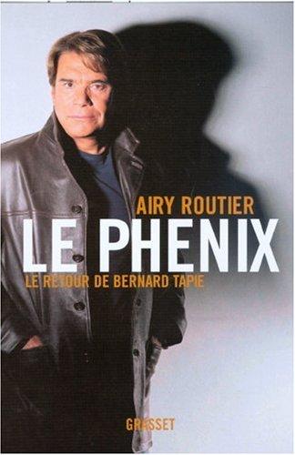 Le Phnix : Le retour de Bernard Tapie