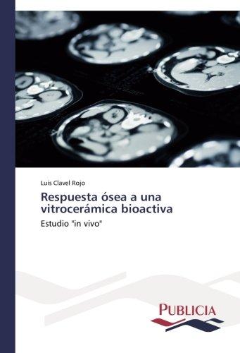 respuesta-osea-a-una-vitroceramica-bioactiva-estudio-in-vivo