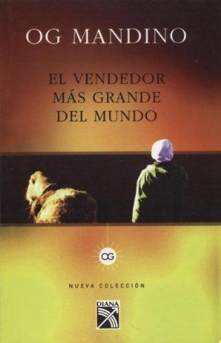 Vendedor mas grande del mundo, El (Nueva Coleccion) (Spanish Edition) by Og Mandino (2011-04-01)
