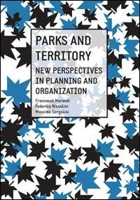 Parks And Territory. New Perspectives In Planning And Organization