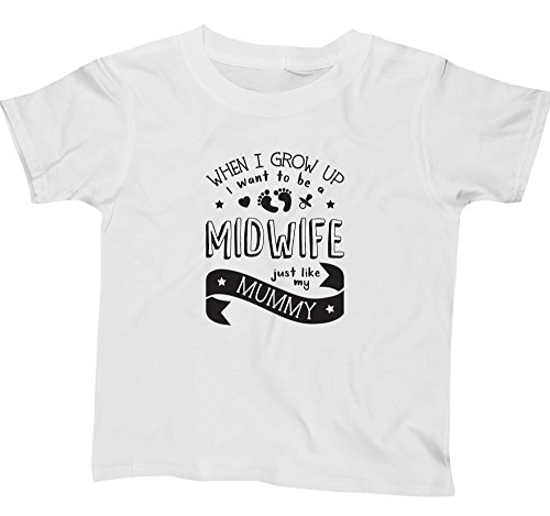 Hippowarehouse When I Grow up I Want to be a Midwife Just Like My Mummy Kids Children's Short Sleeve t-Shirt