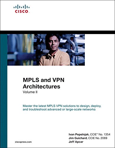 2: MPLS and VPN Architectures, Volume II (paperback) (Networking Technology)
