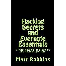 Hacking Secrets and Evernote Essentials