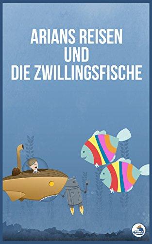 arians-reisen-und-die-zwillingsfische