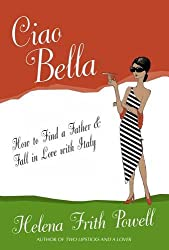 Ciao Bella: How to Tour Italy and Find a Father