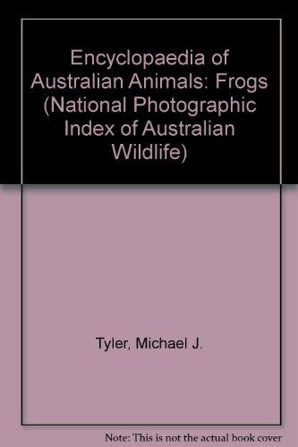 encyclopaedia-of-australian-animals-frogs-national-photographic-index-of-australian-wildlife