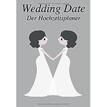 Wedding Date - Der Hochzeitsplaner (Ms. & Ms.)