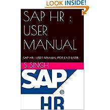 SAP HR : USER MANUAL: SAP HR  : USER MANUAL FOR END USER