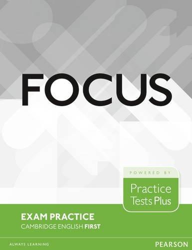 Focus Exam Practice: Cambridge English First