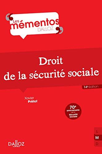 Droit de la sécurité sociale - 14e éd. par Xavier Prétot