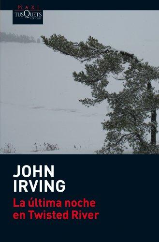 La ultima noche en Twisted River (John Irving)