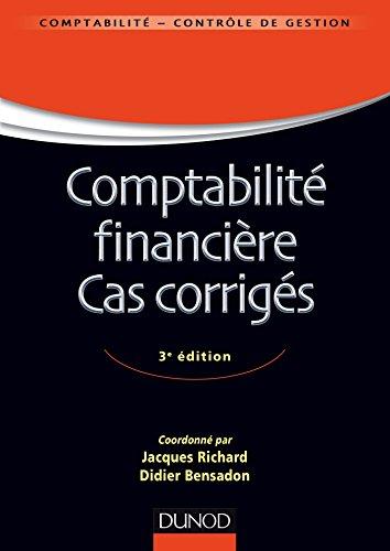 Comptabilité financière - Cas corrigés - 3e éd