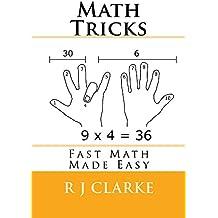 Math Tricks: Fast Math Made Easy