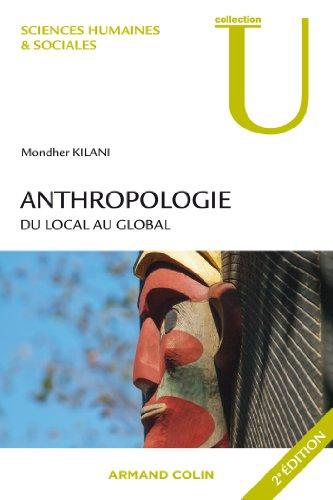 Anthropologie - 2ed. - Du local au global