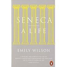 Seneca: A Life (Penguin history)