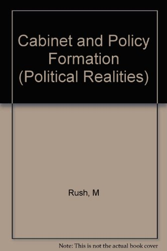 Cabinet and Policy Formation The Paper (POLITICAL REALITIES)