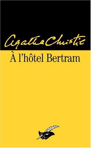 A l'hôtel Bertram par Agatha Christie