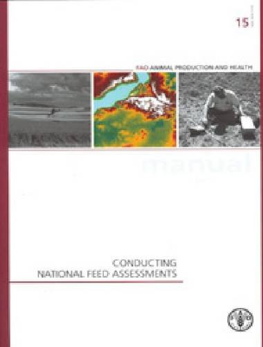 Conducting National Feed Assessments (FAO Animal Production and Health Manual, Band 15)