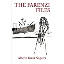 The Farenzi Files by Alberto Benet Noguera (2014-09-17)