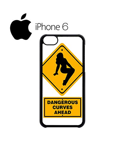 Dangerous Curves Ahead Sexy Swag Mobile Phone Case Back Cover Hülle Weiß Schwarz for iPhone 6 White Weiß