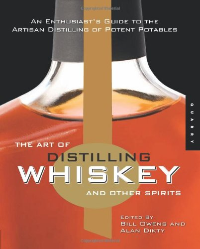 The Art of Distilling Whiskey and Other Spirits (Paperback) - Common