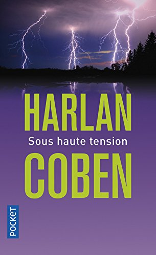 Sous haute tension par Harlan Coben