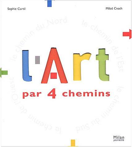 "<a href=""/node/4086"">L'art par 4 chemins</a>"
