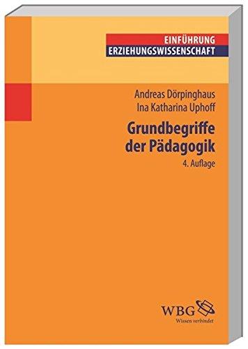 Grundbegriffe der Pädagogik (Einführungen) (Erziehungswissenschaft kompakt)