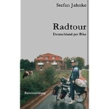 Radtour: Deutschland per Bike