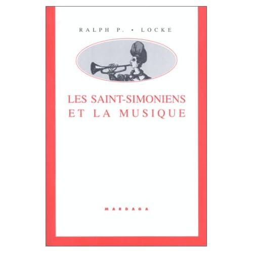 Les Saint-Simoniens et la Musique