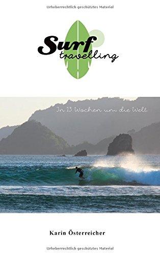 Surftravelling: In 13 Wochen um die Welt