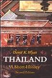 Thailand a Short History - DAVID K. WYATT