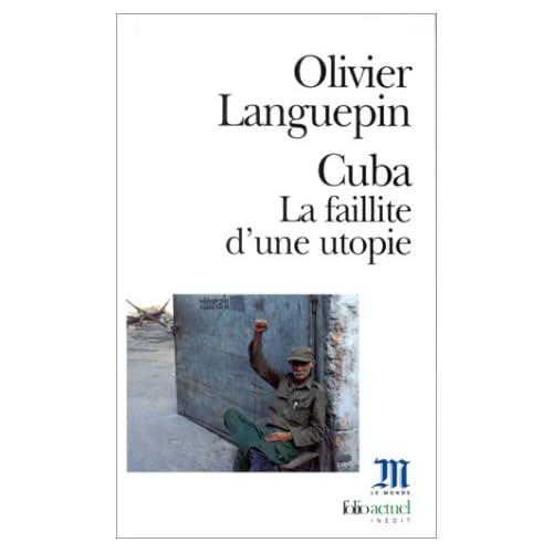 Cuba : La faillite d'une utopie