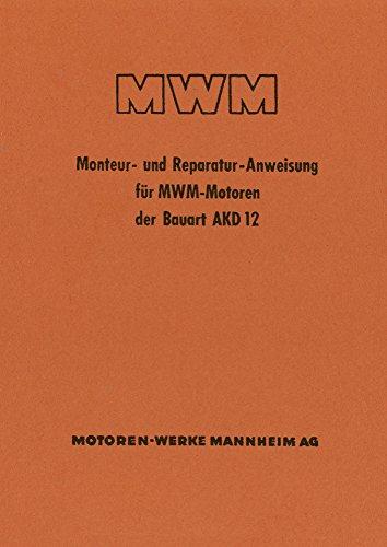 MWM Reparatur Anweisung für Traktor Dieselmotor AKD12V AKD 12V AKD 12 V