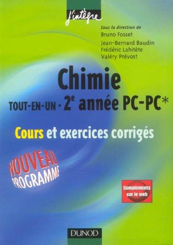 Chimie tout-en-un 2e année PC-PC* : Cours et exercices corrigés