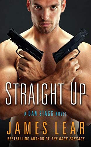 Straight Up: A Dan Stagg Novel (Dan Stagg Mystery) (English Edition)