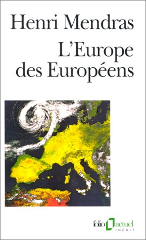Mendras/Europe DES Europeens (Folio Actuel) par H Mendras