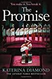 The Promise: The twisty new thriller from the Sunday Times bestseller, guaranteed to ...