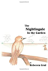 The Nightingale in the Garden: Volume 2 (Redemption Tales)