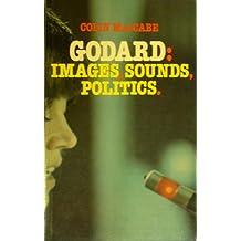 Godard; images, sounds, politics (British Film Institute cinema series)