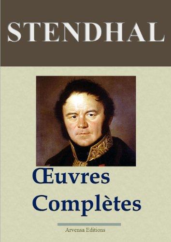 Stendhal : Oeuvres compltes (141 titres annots et illustrs)